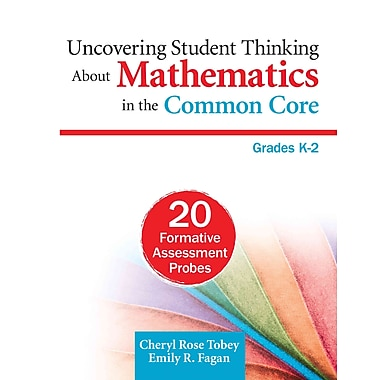 Corwin Uncovering Student Thinking About Mathematics in the Common Core Book, Grades K - 2
