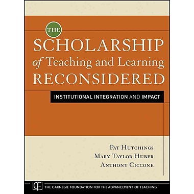 John Wiley & Sons The Scholarship of Teaching and Learning Reconsidered Book