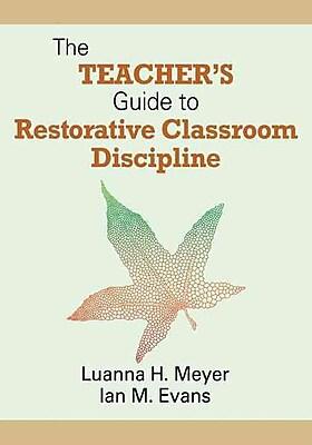 Corwin The Teacher's Guide to Restorative Classroom Discipline Book