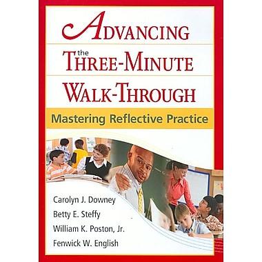 Corwin Advancing the Three-Minute Walk-Through: Mastering Reflective Practice Book