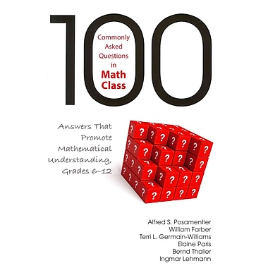 Corwin 100 Commonly Asked Questions in Math Class Book, Grades 6 - 12