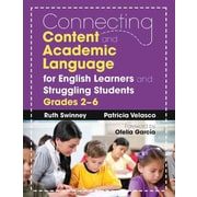Corwin Connecting Content and Academic Language for English Learners and Paperback Book