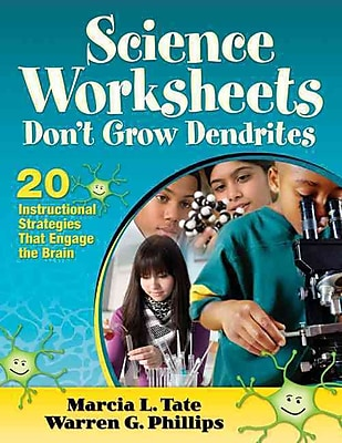 Corwin Science Worksheets Don't Grow Dendrites Book, 1st Edition