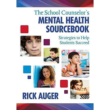 Corwin Press The School Counselor's Mental Health Sourcebook: Strategies... Sourcebook