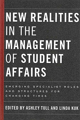 Stylus Publishing New Realities In The Management Of Student Affairs Hardback Book