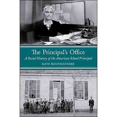 SState University of New York Press The Principal's Office: A Social History of the.. Book