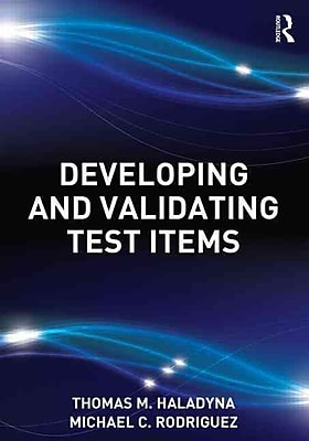 Taylor & Francis Developing and Validating Test Items Paperback Book