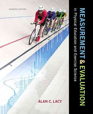 Pearson 7th Edition Measurement and Evaluation in Physical Education and Exercise Science Book