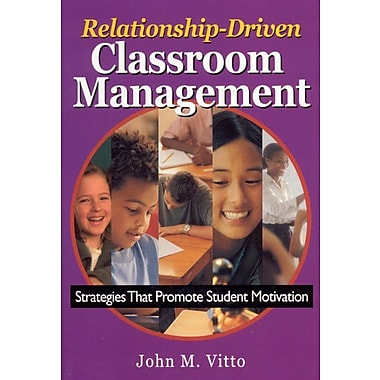 Corwin Relationship-Driven Classroom Management: Strategies That Promote Student Motivation Book