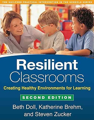 Guilford Press Resilient Classrooms: Creating Healthy Environments for Learning Book
