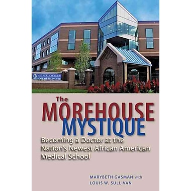 Johns Hopkins University Press The Morehouse Mystique Book