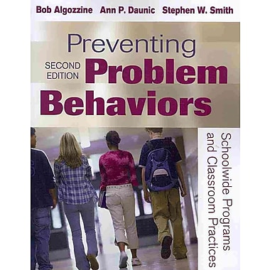 Corwin Preventing Problem Behaviors: Schoolwide Programs and Classroom Practices Book