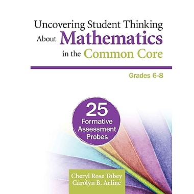 Corwin Uncovering Student Thinking About Mathematics in the Common Core Book, Grades 6 - 8