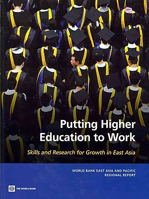 World Bank Putting Higher Education to Work Book