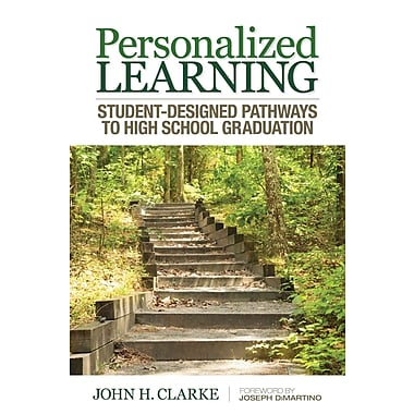 Corwin Personalized Learning: Student-Designed Pathways to High School Graduation Book