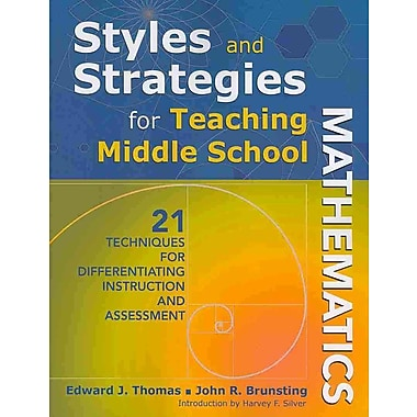 Corwin Styles and Strategies for Teaching Middle School Mathematics Book, Grades PreK - 12