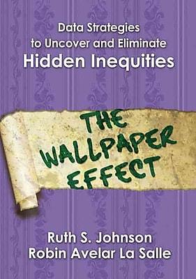 Corwin Data Strategies to Uncover and Eliminate Hidden Inequities Book