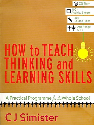 Sage Publications How to Teach Thinking and Learning Skills Book