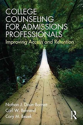 Taylor & Francis College Counseling for Admissions Professionals Paperback Book