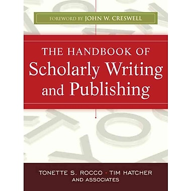 John Wiley & Sons The Handbook of Scholarly Writing and Publishing Book