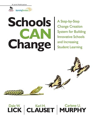 Corwin Schools Can Change: A Step-by-Step Change Creation System for Building Innovative... Book