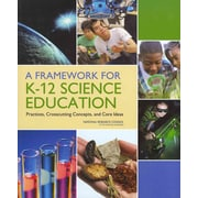 National Academies Press A Framework for K-12 Science Education Book