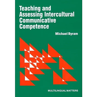 University of Toronto Press Teaching and Assessing Intercultural Communicative Competence Book
