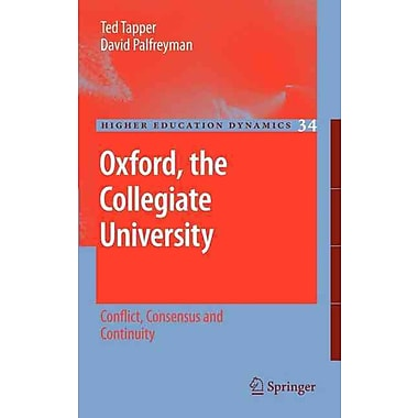 Springer Oxford, the Collegiate University, Volume 34 Book