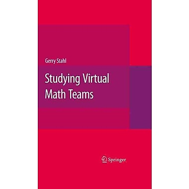 Springer Studying Virtual Math Teams Book