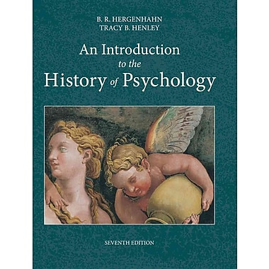 Cengage Learning® An Introduction to the History of Psychology Book