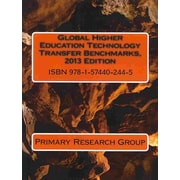 Primary Research Group Global Higher Education Technology Transfer Benchmarks, 2013 Book
