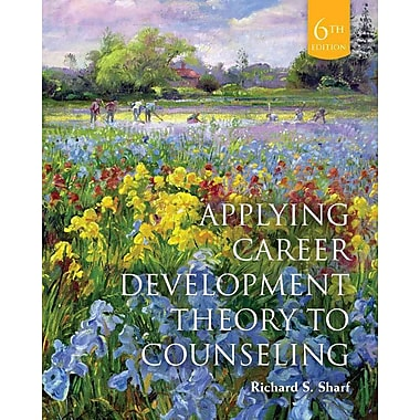 Cengage Learning® Applying Career Development Theory to Counseling Book