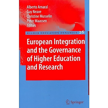 Springer European Integration and the Governance of Higher Education and Research, Volume 26 Book