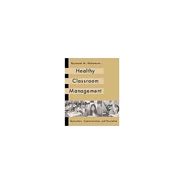 Cengage Learning® Healthy Classroom Management Book