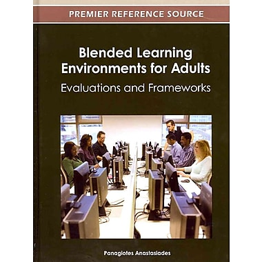 IGI Global Blended Learning Environments for Adults Book