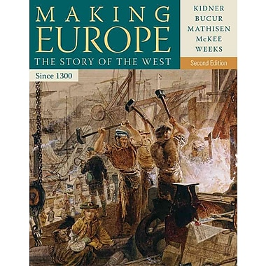 Cengage Learning® Making Europe: The Story of the West, Since 1300 Book