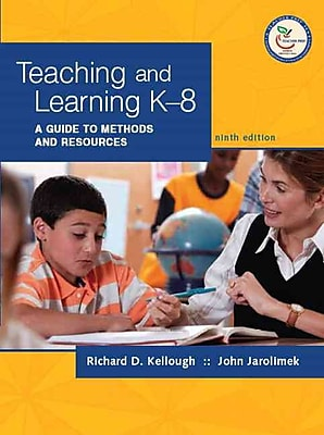 Pearson Teaching and Learning K-8: A Guide to Methods and Resources Book