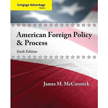 Cengage Learning® American Foreign Policy & Process Book