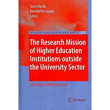 Springer The Research Mission of Higher Education Institutions Outside..., Volume 31 Book