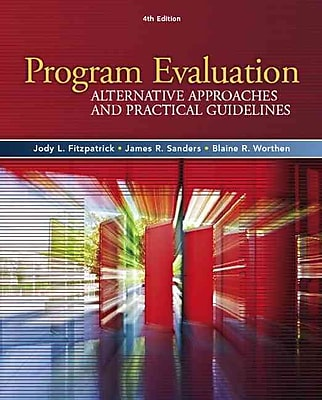 Pearson Program Evaluation: Alternative Approaches and Practical Guidelines Book
