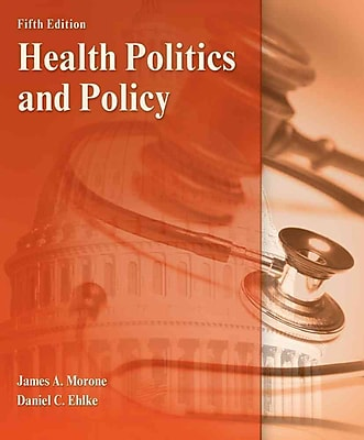 Cengage Learning® Health Politics and Policy Book