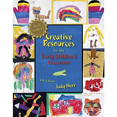 Cengage Learning® Creative Resources for the Early Childhood Classroom Book