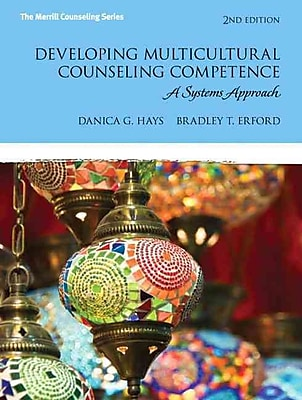 Pearson Developing Multicultural Counseling Competence: A Systems Approach Book