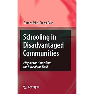 Springer Schooling in Disadvantaged Communities Book