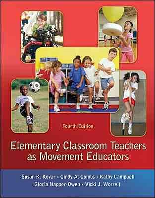 McGraw-Hill Education Elementary Classroom Teachers as Movement Educators Book