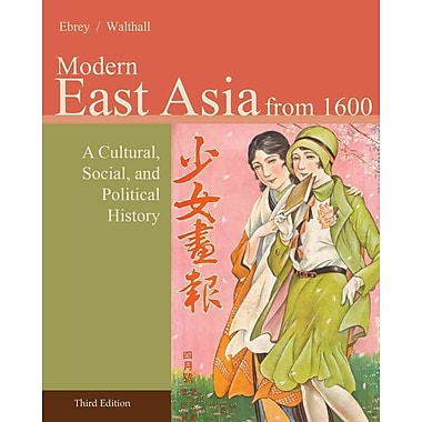 Cengage Learning® Modern East Asia from 1600 Book