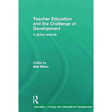 Taylor & Francis Teacher Education and the Challenge of Development Book