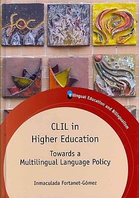 UTP Distribution CLIL in Higher Education: Towards a Multilingual Language Policy Hardback Book