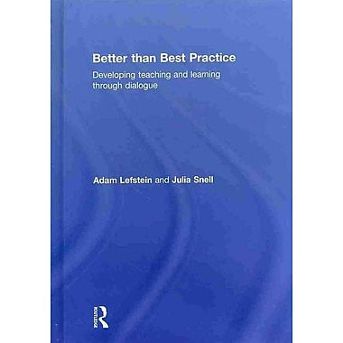 Taylor & Francis Better than Best Practice Hardback Book