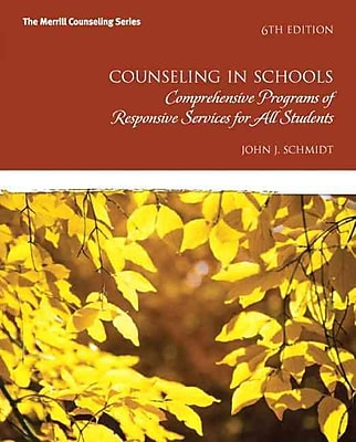 Pearson Counseling in Schools: Comprehensive Programs of Responsive Services for All Students Book